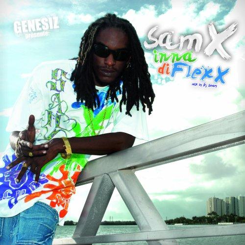 Sam X - Inna Di Flex-2008 ( Exclusive ) Samx%20inna%20di%20flexx